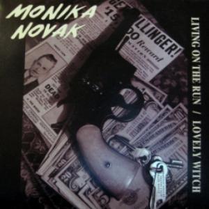 Monika Novak - Living On The Run / Lovely Witch