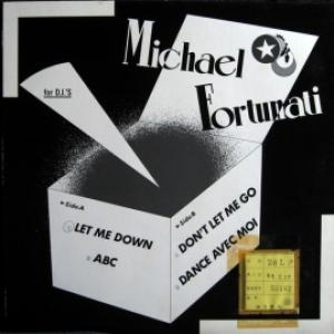Michael Fortunati - Let Me Down