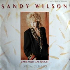 Sandy Wilson - Gimme Your Love Tonight