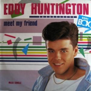 Eddy Huntington - Meet My Friend