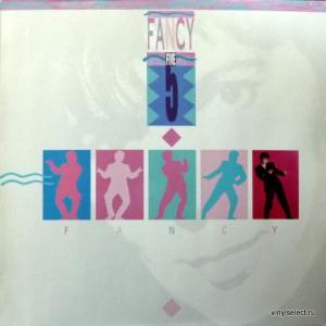 Fancy - Five