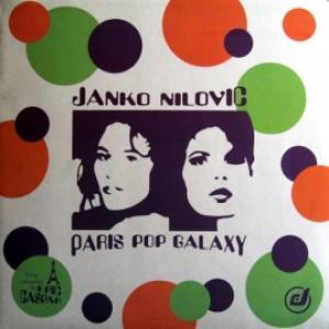 Janko Nilovic - Paris Pop Galaxy