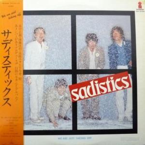 Sadistics - We Are Just Taking Off