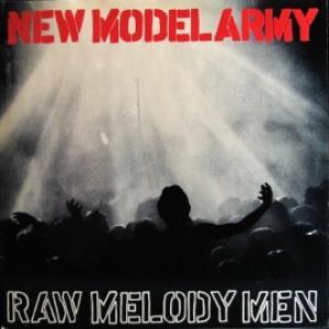 New Model Army - Raw Melody Men