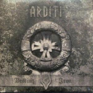 Arditi - Destiny or Iron