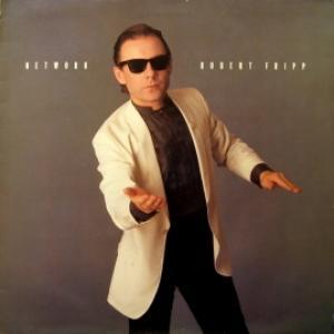 Robert Fripp - Network