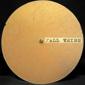 Fall Weiss - Fall Weiss