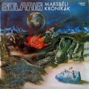 Solaris - Marsbéli Krónikák (The Martian Chronicles)
