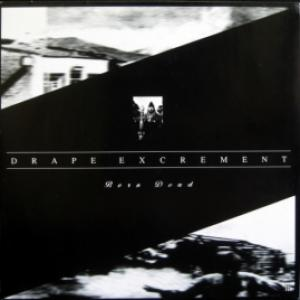 Drape Excrement - Born Dead