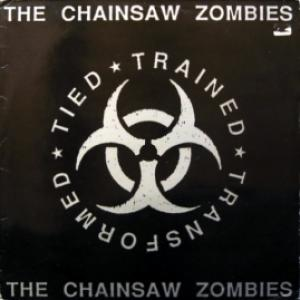 Chainsaw Zombies, The - Tied Trained Transformed