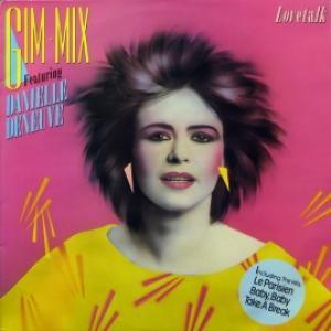 Gim-Mix feat. Danielle Deneuve - Lovetalk