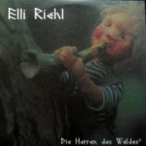 Elli Riehl - Die Herren Des Waldes