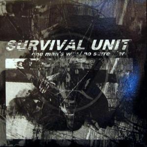 Survival Unit - One Man's War / No Surrender