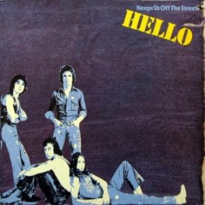 Hello - Keeps Us Off The Streets