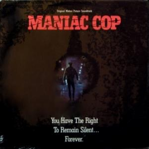 Jay Chattaway - Maniac Cop (Original Motion Picture Soundtrack)