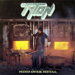 Tyton - Mind Over Metal
