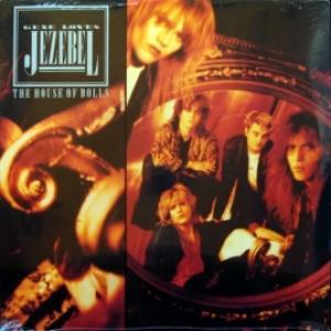 Gene Loves Jezebel - The House Of Dolls