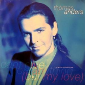 Thomas Anders (Modern Talking) - Can't Give You Anything (But My Love)