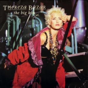 Thereza Bazar (ex-Dollar) - The Big Kiss