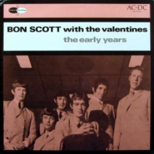 Bon Scott With Valentines, The - The Early Years