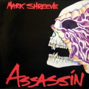 Mark Shreeve - Assassin