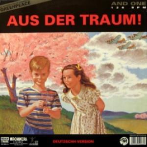 And One - Aus Der Traum!
