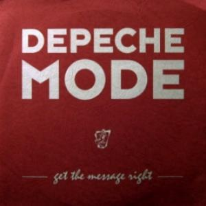 Depeche Mode (Red Flag) - Get The Message Right