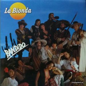 La Bionda - Bandido