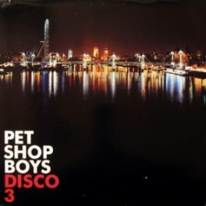 Pet Shop Boys - Disco 3 (Ltd.)