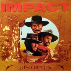 Impact - Pistoleros