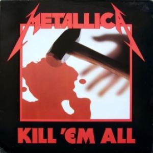 Metallica - Kill 'Em All (FRA)