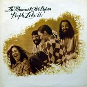 Mamas & Papas,The - People Like Us