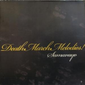 Samavayo - Death.March.Melodies!