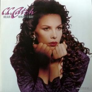 C.C.Catch - Hear What I Say