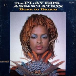Players Association, The - Born To Dance