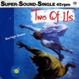 Two Of Us - Blue Night Shadow