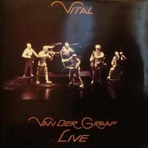 Van Der Graaf Generator - Vital
