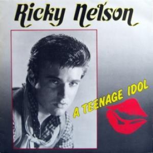 Ricky Nelson - A Teenage Idol