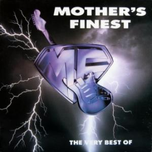 Mother's Finest - The Very Best Of Mother's Finest