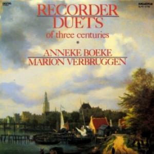 Anneke Boeke & Marion Verbruggen - Recorder Duets Of Three Centuries