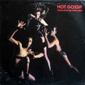 Hot Gossip - Geisha Boys And Temple Girls