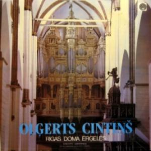 Olgerts Cintins - Rīgas Doma Ērģeles/Орган Рижского Домского Собора
