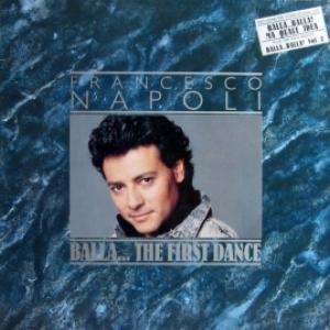 Francesco Napoli - Balla... The First Dance (GER)