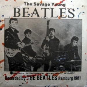 Beatles,The - The Savage Young Beatles