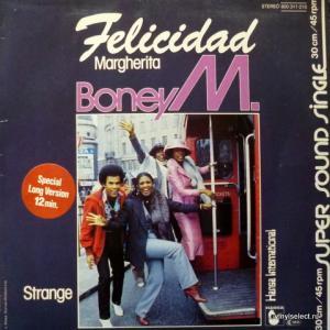 Boney M - Felicidad (Margherita) / Strange