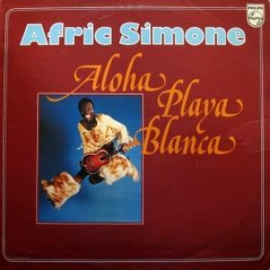 Afric Simone - Aloha Playa Blanca