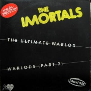 Immortals, The - The Ultimate Warlord