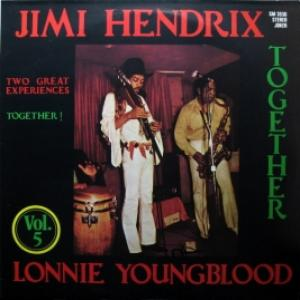 Jimi Hendrix & Lonnie Youngblood - Together (Vol. 5)