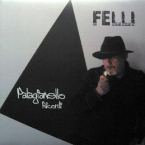 Felli - Palagianello Ricordi