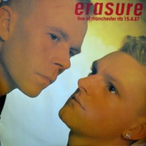 Erasure - Live At Manchester Ritz 15.4.87